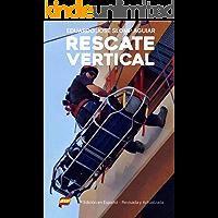 Rescate Vertical: 2ª Edición en Español - Revisada y Actualizada