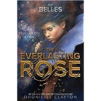 EVERLASTING ROSE (THE BELLES S