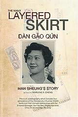 The Many Layered Skirt: Dàn Gao Qún Kindle Edition