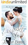 Keeping You (The Ink Well Chronicles Book 3)