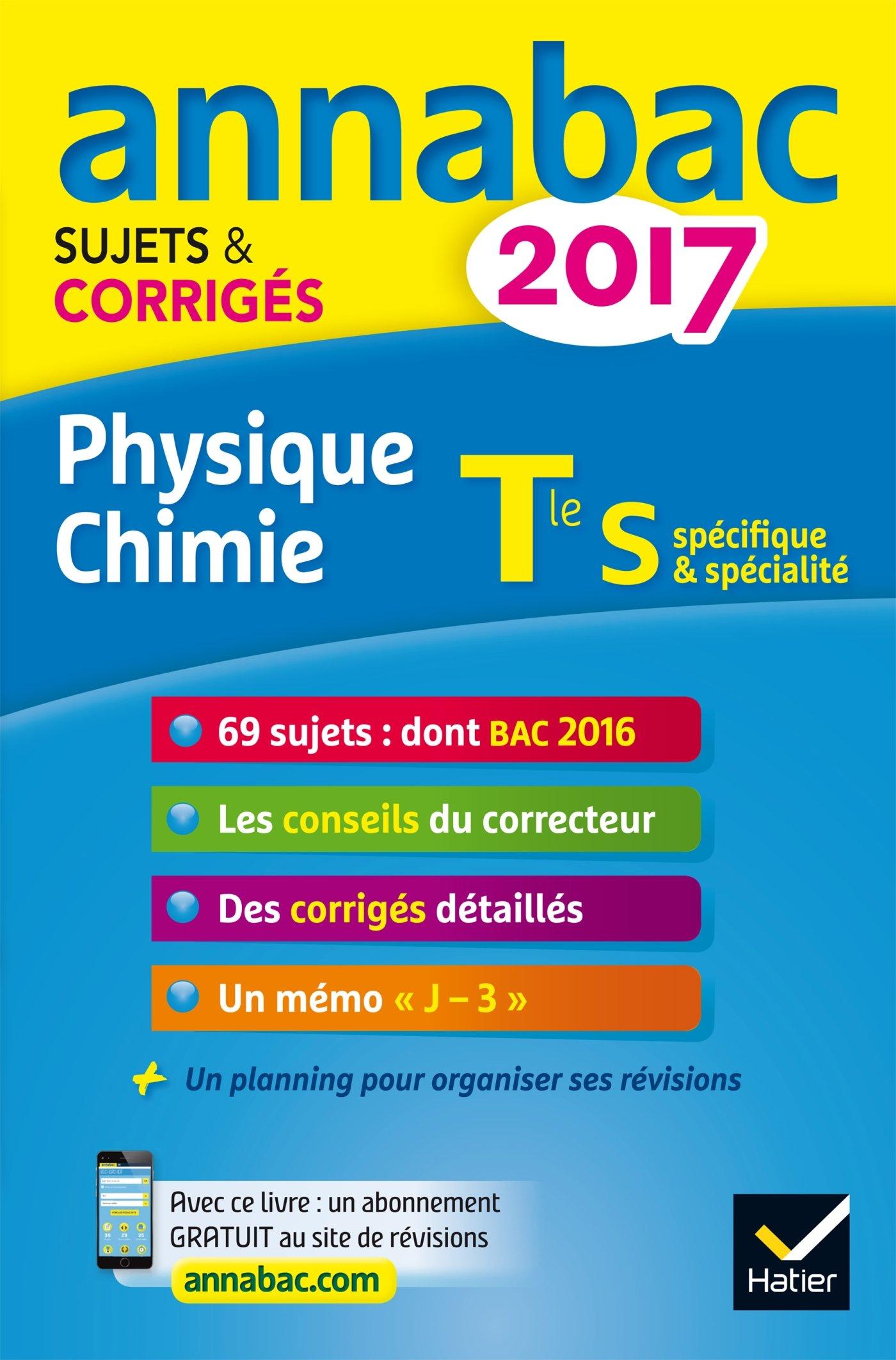 Annales Annabac 2017 Physique-chimie Tle S: sujets et corrigés du bac Terminale S: Amazon.es: Caroline Adam, Jérôme Fréret: Libros en idiomas extranjeros