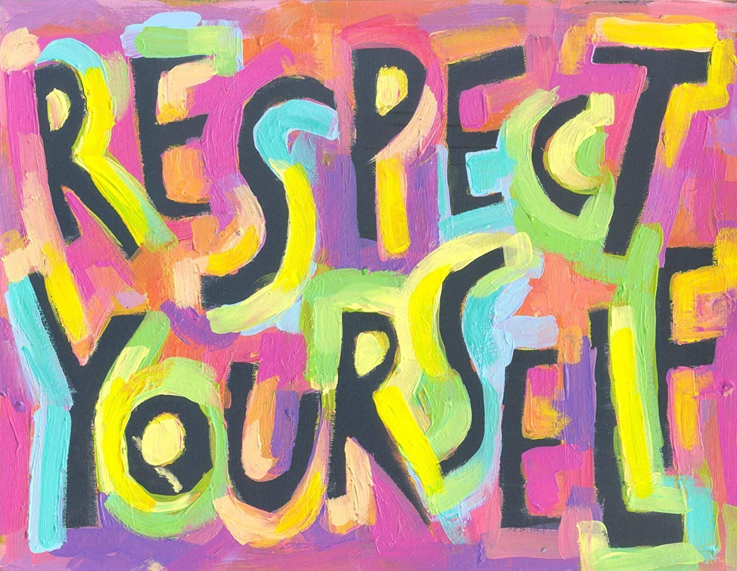 Image result for images respect yourself