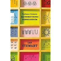 Professor Stewarts mathematisches Sammelsurium (Professor Stewarts Mathematik)