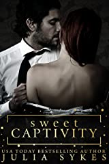 Sweet Captivity Kindle Edition