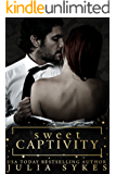 Sweet Captivity (English Edition)