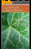 Prose of life