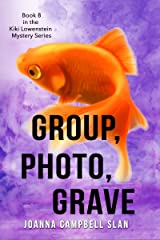 Group, Photo, Grave: Book #8 in a series but can be read as a stand-alone book. (Kiki Lowenstein Cozy Mystery Series) Kindle Edition