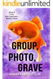 Group, Photo, Grave: Book #8 in the Kiki Lowenstein Mystery Series (Can be read as a stand-alone book.) (Kiki Lowenstein…