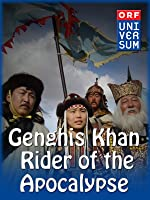 Genghis Khan - Rider of the Apocalypse