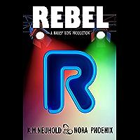 Rebel (Ballsy Boys Book 1) (English Edition)