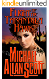 Flight of the Tarantula Hawk: A Lance Underphal Mystery