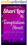 Temptation Street: A novel that will make you laugh, cry, and check where your partner was last night
