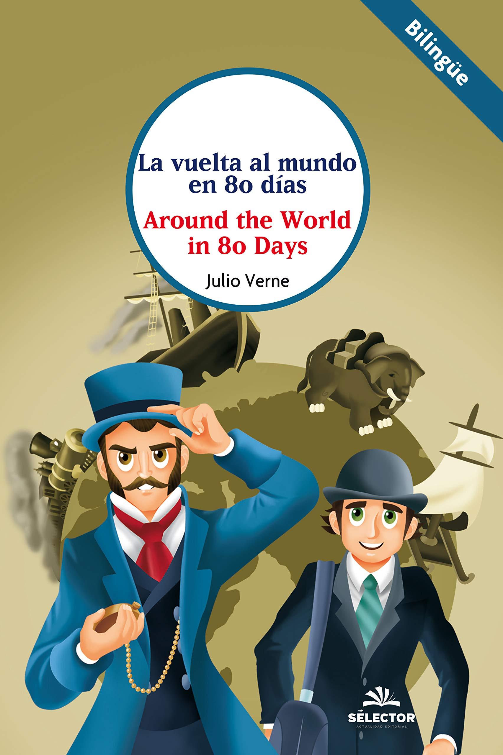 La vuelta al mundo en 80 días (Clásicos bilingües): Amazon.es ...