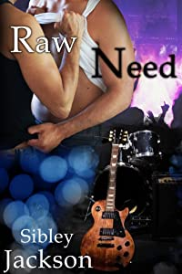Raw Need: A SIbley Jackson Gay Romance (Minnesota Male Series Book 2)
