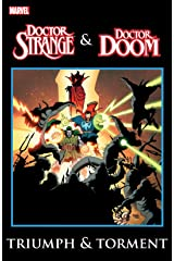 Doctor Strange & Doctor Doom: Triumph and Torment Kindle Edition