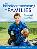 The Barefoot Investor for Families: The only kids' money guide you'll ever need