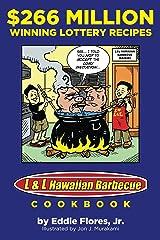 $266 Million Winning Lottery Recipes: L&L Hawaiian Barbecue Cookbook Kindle Edition