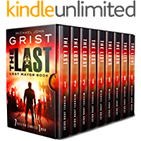 Last Mayor Box Set: The Complete Post Apocalyptic Series - Books 1-9