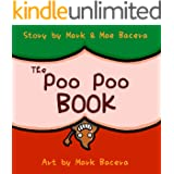 The Poo Poo Book: A Book for Children to Enjoy and Learn about Toilet Time–Make Potty Training Easy and Fun! (The Bewildering