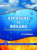 Exposure to Boilers: For Practicing Engineers and Students (Old Edition)