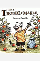 The Troublemaker Kindle Edition