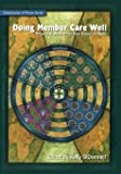Doing Member Care Well*: Perspectives and Practices From Around the World (Globalization of Mission)