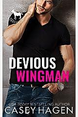 Devious Wingman: A Hero Club Novel Kindle Edition