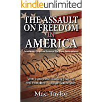 The Assault On Freedom In America