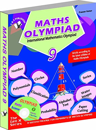 International Maths Olympiad - Class 9  with CD: Theories with Examples; Mcqs and Solutions; Previous Questions; Model Test Papers