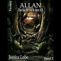 Allan - Die Suche nach dem Ich (Band 2) (German Edition)