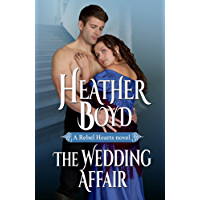 The Wedding Affair (Rebel Hearts Book 1) (English Edition)