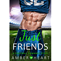 Just Friends: A Football Romance Story (College Friends Book 4) (English Edition)