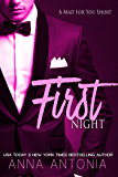 First Night: (A Mad for You Short) (Mad, Bad, and Dangerous to Love series Book 5)