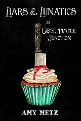 Liars & Lunatics in Goose Pimple Junction: A Goose Pimple Junction Mystery, book 5 Kindle Edition