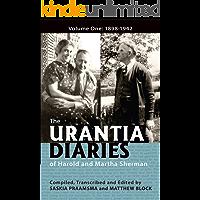 The Urantia Diaries of Harold and Martha Sherman: Volume One: 1898-1942