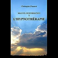 Manuel de Formation à l'Hypnothérapie