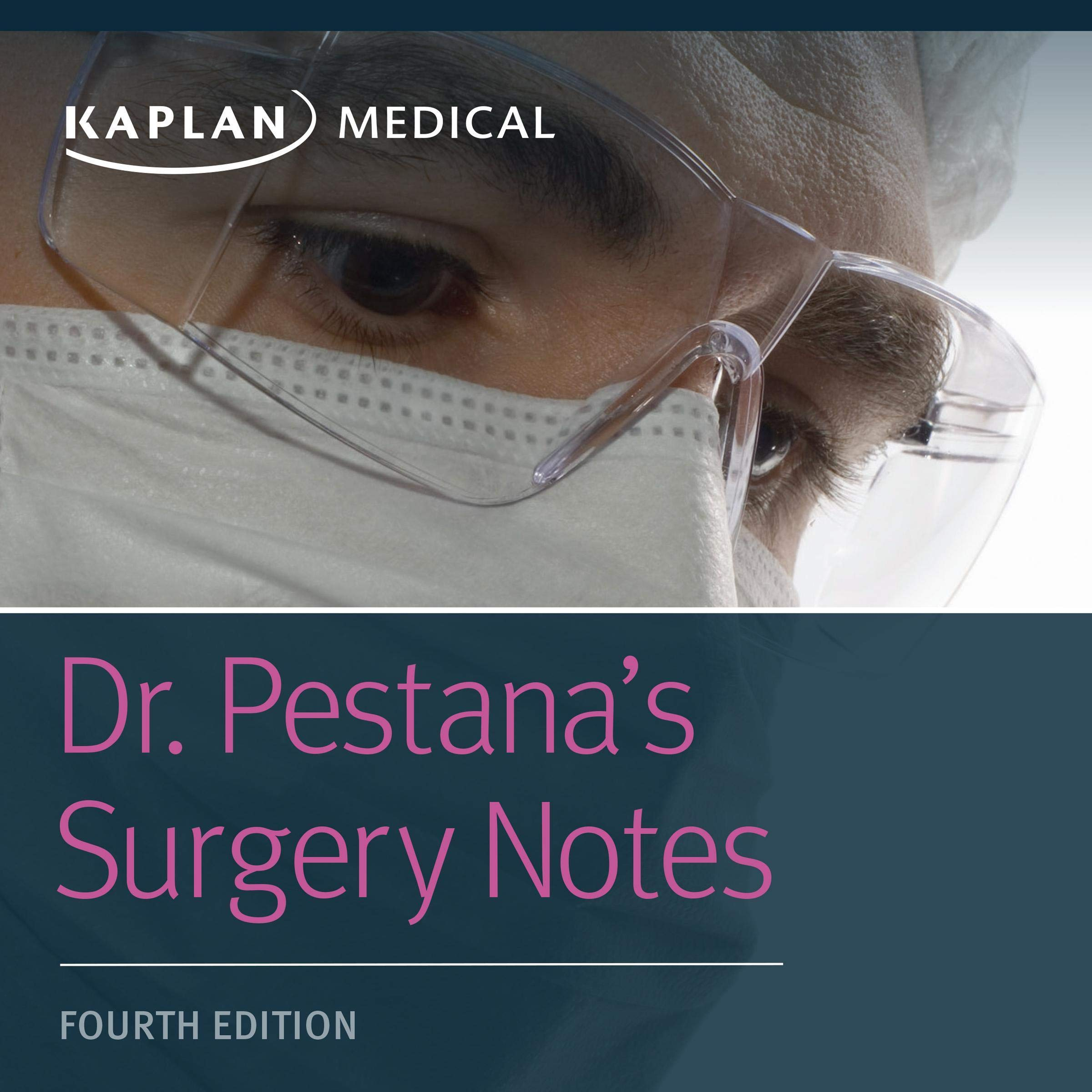 Dr. Pestana's Surgery Notes: Top 180 Vignettes