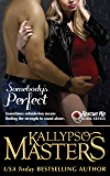 Somebody's Perfect (Rescue Me Saga #7)