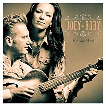 Joey & Rory - His And Hers - Amazon.com Music