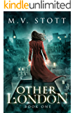 Other London: An Uncanny Kingdom Urban Fantasy