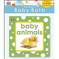 Squeaky Baby Bath Book: Baby Animals