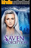Saven Deception: Sci-Fi Alien Romance (The Saven Series Book 1)