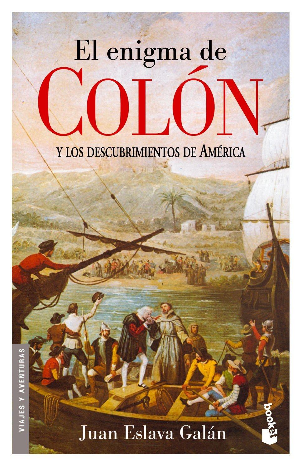 El enigma de Colón y los descubrimientos de América: 4 Diversos ...