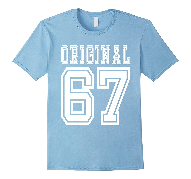 1967 T Shirt 50th Birthday Gift 50 Year Old B Day Present TD