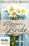 St. Helena Vineyard Series: The Beekeeper's Bride  (Kindle Worlds Novella) ((A Three-Sisters Roma Novella) Book 1)