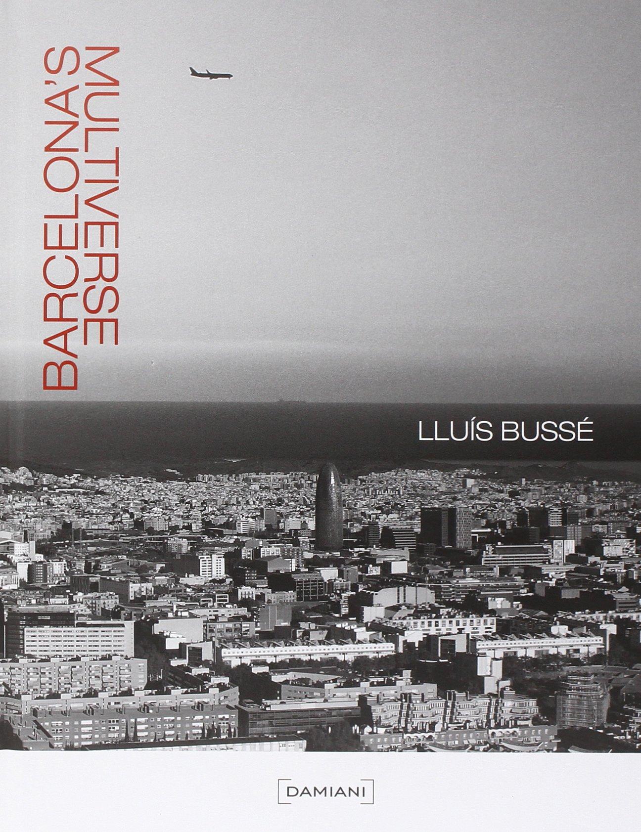 Download Lluis Bussé: Barcelona's Multiverse PDF
