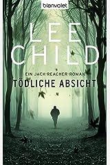 Tödliche Absicht: Ein Jack-Reacher-Roman (German Edition) Kindle Edition