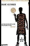 Crossover (edizione italiana) (Italian Edition)