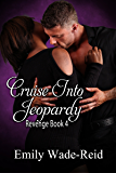 Cruise Into Jeopardy (Revenge Book 4)
