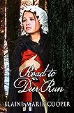 Road to Deer Run (Deer Run Saga Book 1)